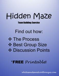 Hidden Maze team building exercise. Want to to know how it's done? You've found the right place. You'll learn the best group size for the activity, how to actually do it and discussion points for the group. Plus a FREE printable so you don't have to write it down!
