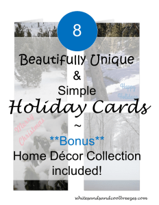 8 Beautifully Unique and Simple Holiday Cards. Including great ideas to update your home decor during the holidays/winter season. Are you looking for something different for the holidays. Check out these unique yet simple cards to send to friends and family alike. #holidays #Christmascard #cards