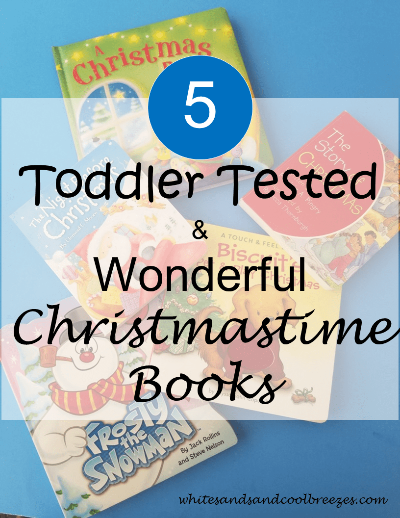 5 Toddler Tested and Wonderful Christmastime Books