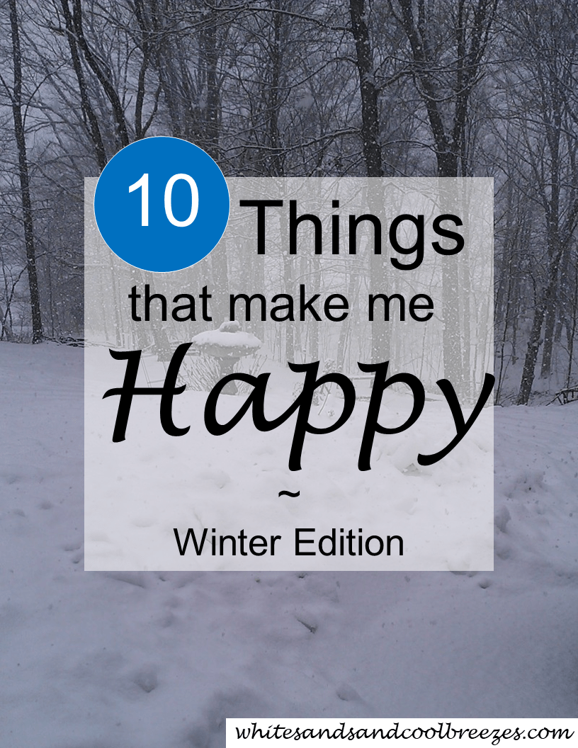 10 Things that Make me Happy in Winter