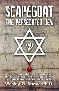 Cover: Scapegoat: The Persecuted Jew