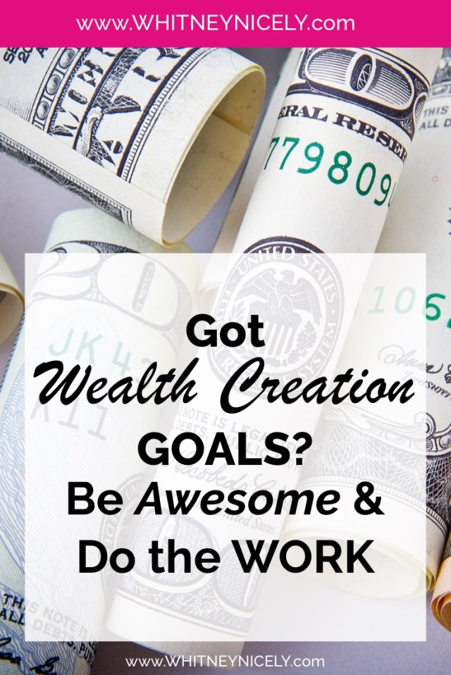 image of money - Got Wealth Creation Goals? Be Awesome & Do the Work