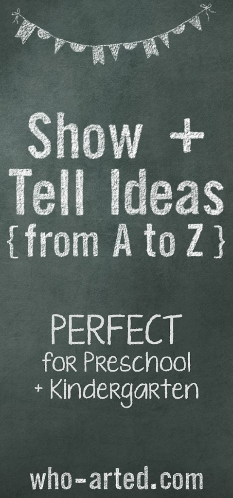 Show and Tell List from A to Z