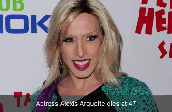 Actress Alexis Arquette dies at 47 15