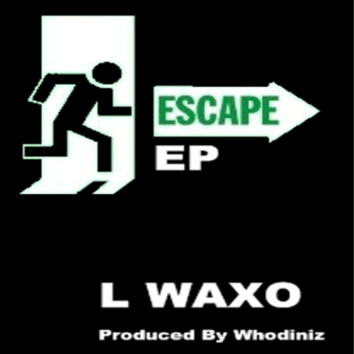 Escape Whodiniz + L Waxo