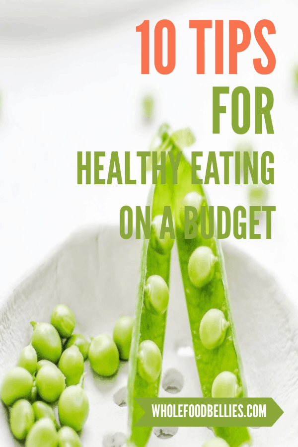 Looking to make a crack at clean eating this year? Here are my top 10 tips for making clean eating work for your family on a budget. #cleaneating #healthynewyear #healthynewyou #healthyeatingtips #healthyeatingonabudget