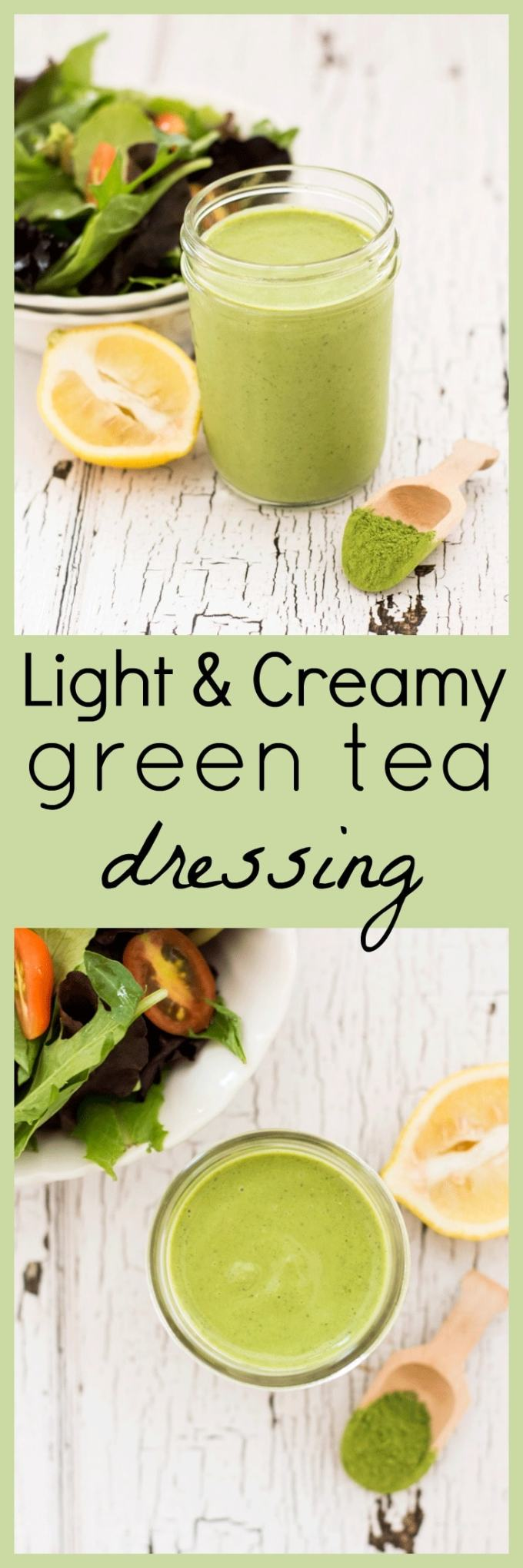 Kick your next salad up with a dollop of Light and Creamy Green Tea Salad Dressing. A lightened up twist on the classic green goddess salad dressing.