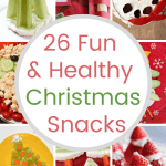 26 Fun and Healthy Christmas Snacks For The Whole Family