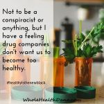 Am I right? Healthy people are nonpaying customers healthyistheneblack