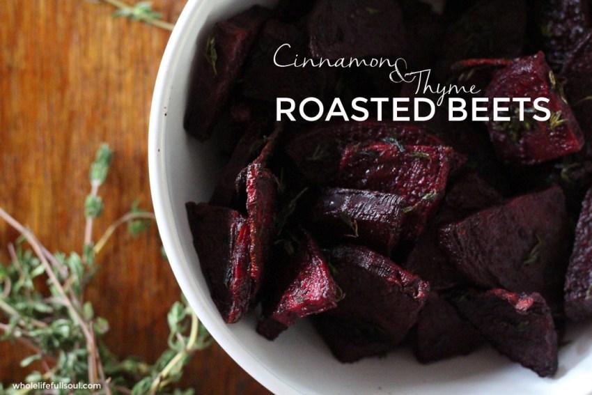 Cinnamon & Thyme Roasted Beets