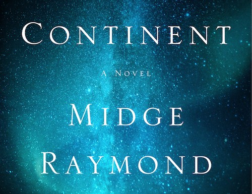 My Last Continent: review and Q&A with author and publisher Midge Raymond