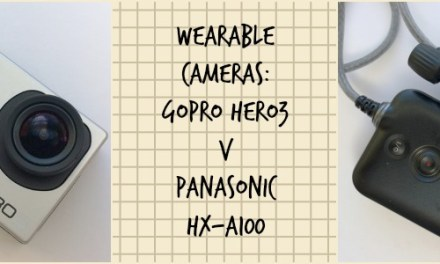 Wearable Cameras: GoPro or Panasonic HX-A100?