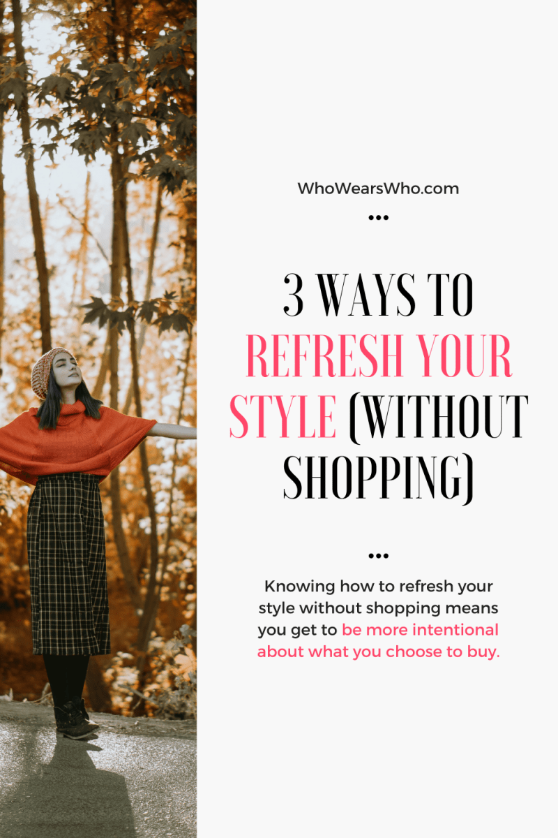 3 Ways to Refresh Your Style without Shopping blog graphic