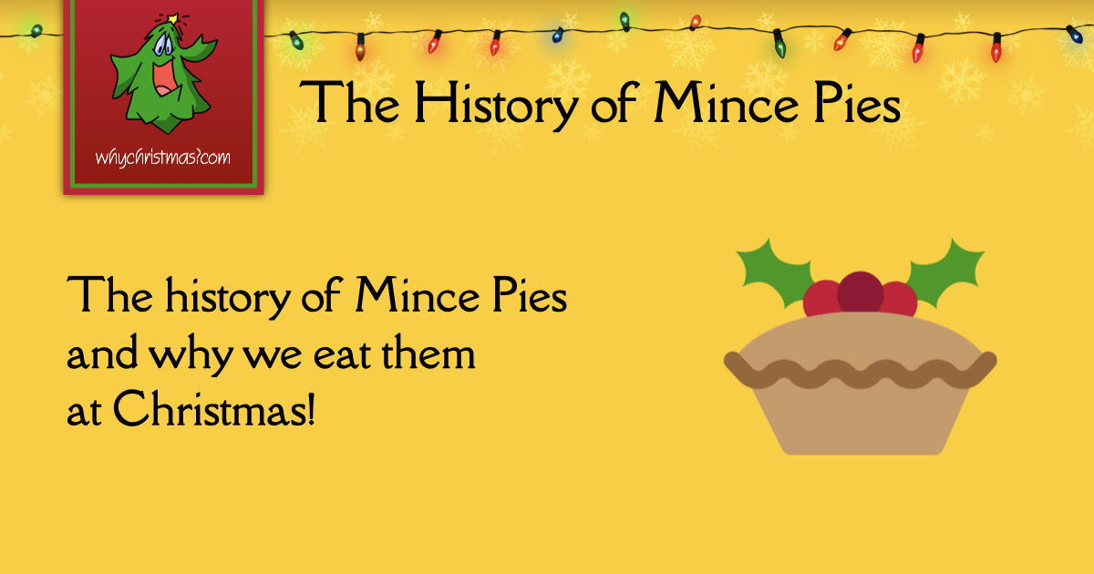 The History Of Mince Pies Christmas Customs And