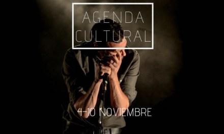 AGENDA CULTURAL   ¿Qué hacer del 4 al 10 de noviembre?