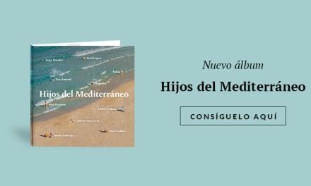 «Hijos del Mediterráneo», un homenaje merecido a Serrat