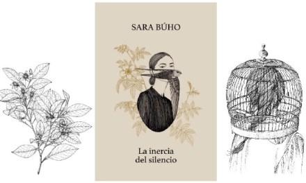 Así es «La inercia del silencio» de Sara Búho