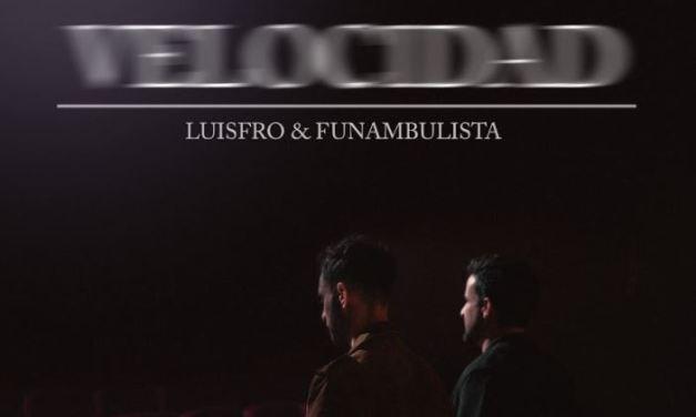 LuisFro coge 'Velocidad' y se une a Funambulista para arrancar una nueva etapa musical