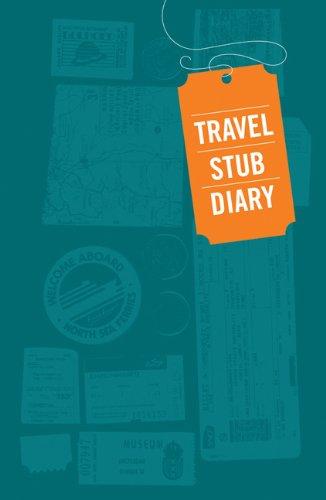 Travel Stub Diary   whyroamtravel.com