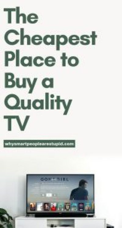 Are you looking for a good quality television but don't really care if it is the absolute newest and best? Check out the cheapest place to buy a quality TV on whysmartpeoplearestupid.com.