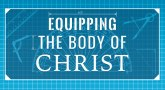 Equipping the Body of Christ