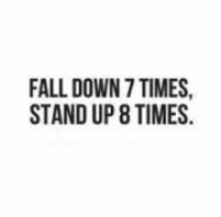 If You Fall Down Then Get Back Up