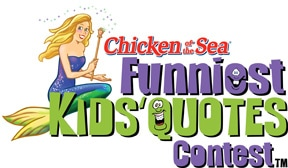 Chicken of the Sea Funniest Kids' Quotes Contest