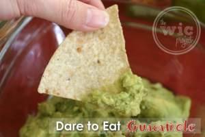 Dare to Eat Guacamole