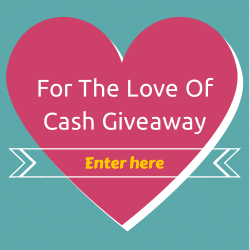 $500 For The Love Of Cash Giveaway
