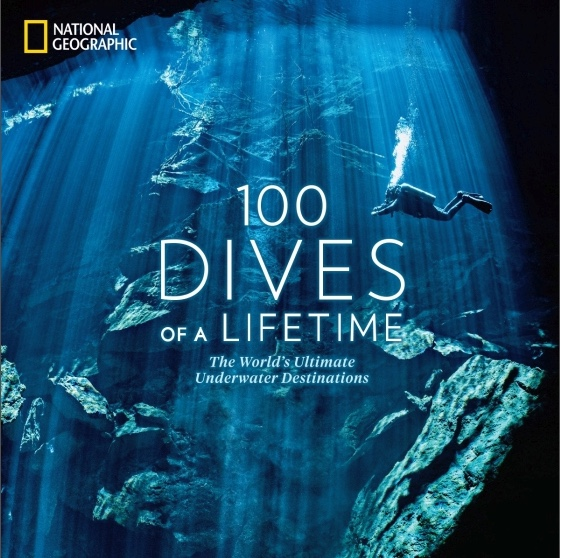 "National Geographic Book – ""100 Dives of a Lifetime"""