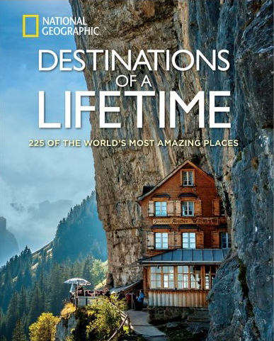 "National Geographic - ""Destinations of a Lifetime"""