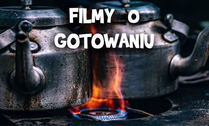 Filmy o gotowaniu
