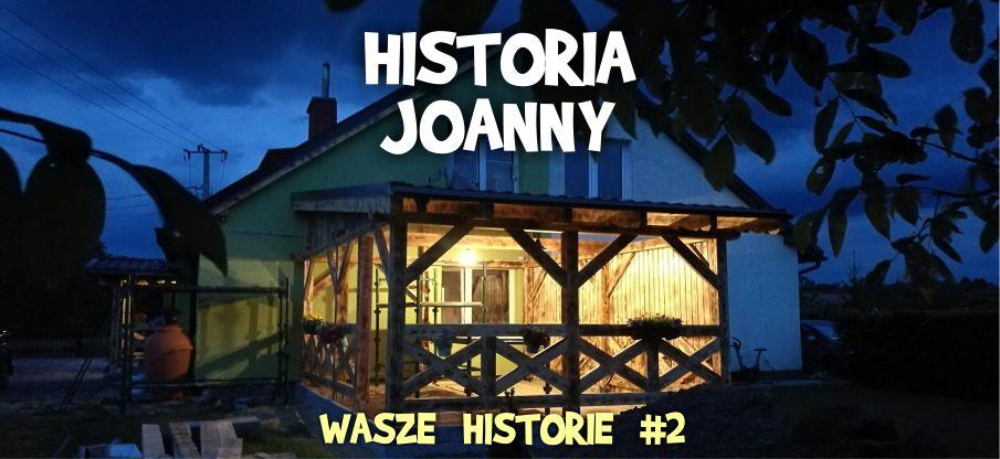 Wasze historie 2 - historia Joanny