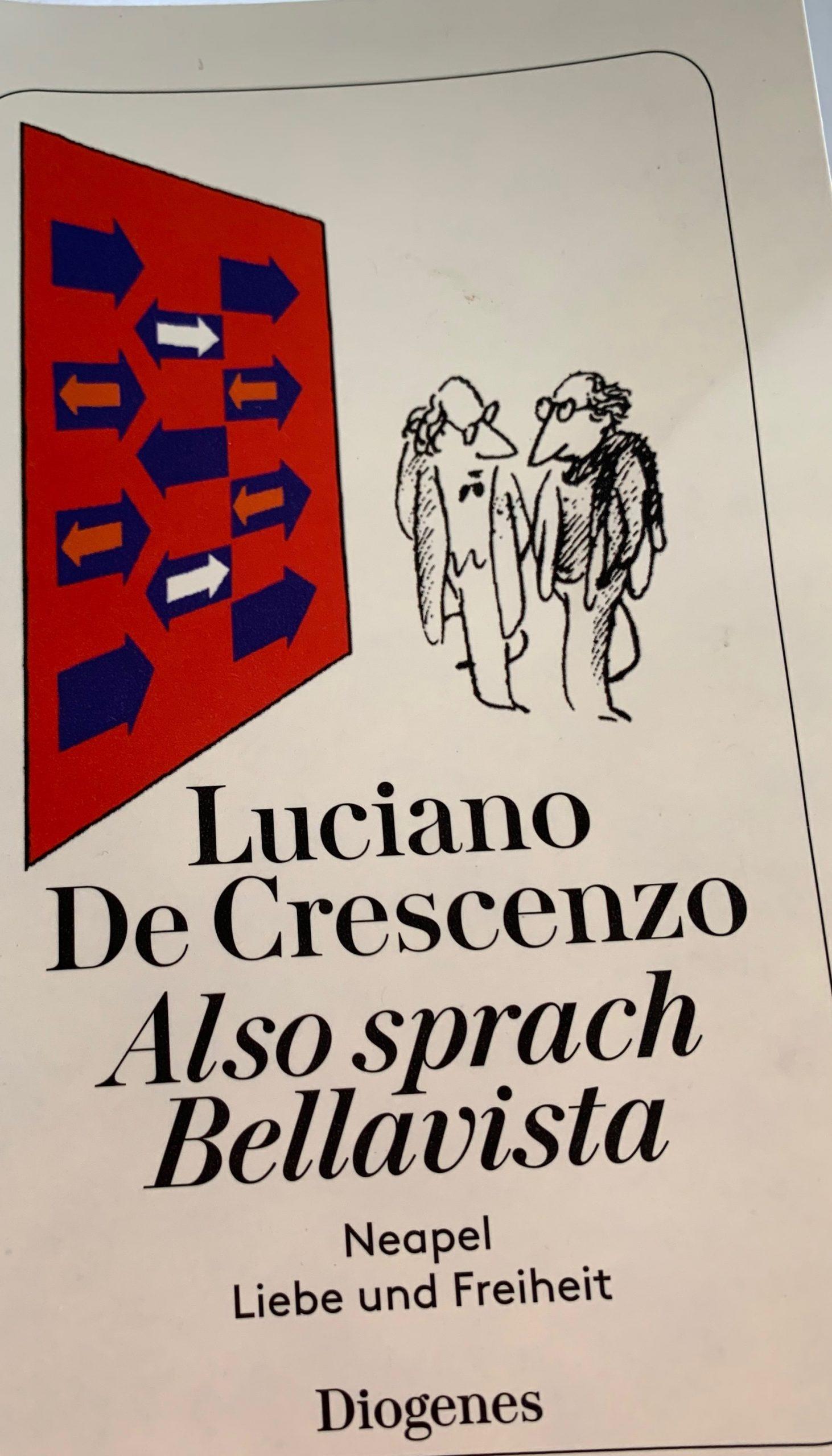 Luciano De Crescenzo - Also sprach Bellavista