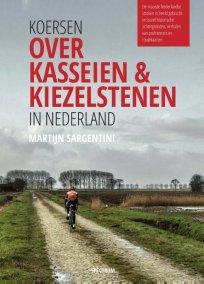 Koersen over kasseien & kiezelstenen in Nederland – Martijn Sargentini