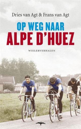Op weg naar Alpe d Huez – Dries van Agt