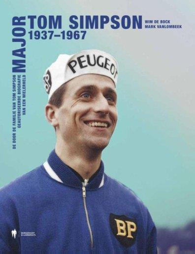 Tom Simpson, 1937-1967 – Wim de Bock, Marc Vanlombeek