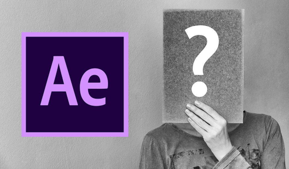 After Effects mit Fragezeichen