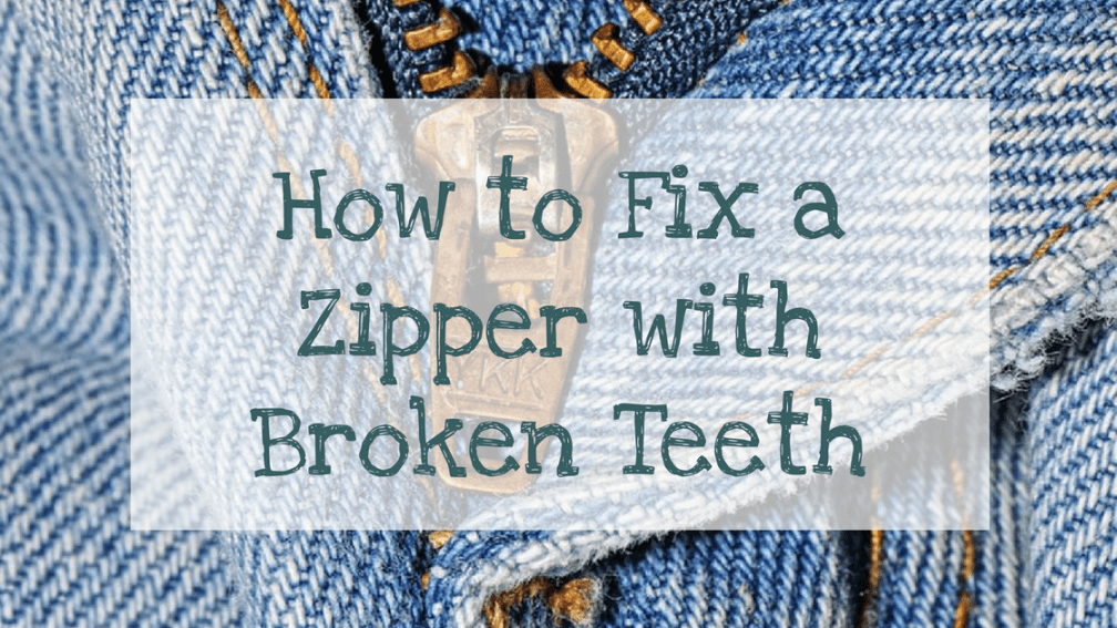 How to fix a zipper with broken teeth wife in the country fixing a zipper with broken or missing teeth step by step with pictures and video ccuart Images