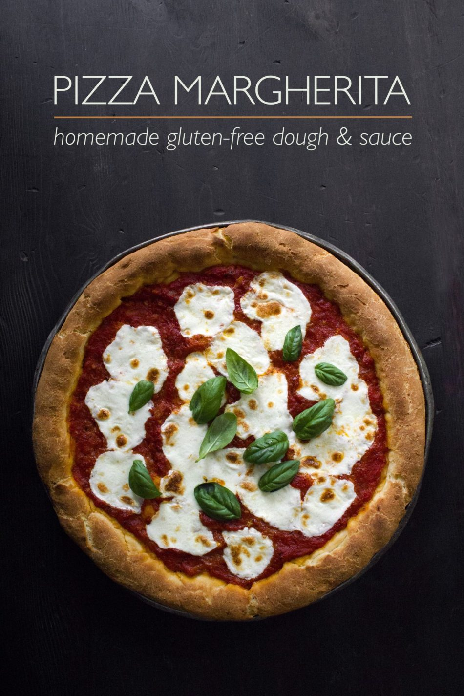 GF Pizza Margherita — Includes the recipe for an easy homemade sauce.
