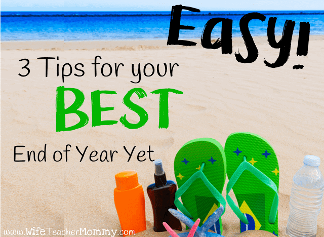 Easy! 3 Tips for your Best End Of The Year Yet