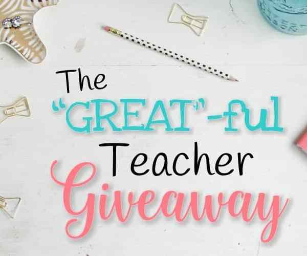 """The """"GREAT""""ful Teacher Giveaway"""