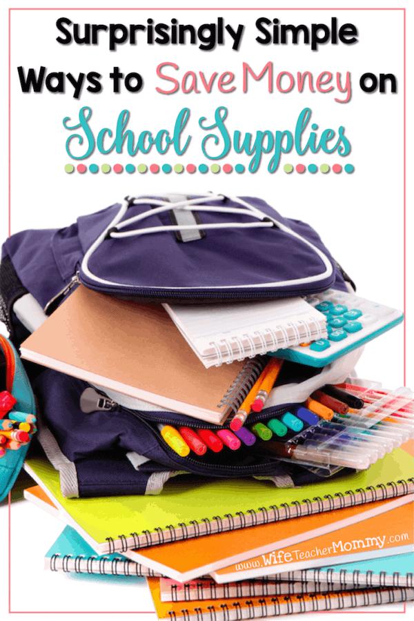 Surprisingly Simple Ways To Save Money on School Supplies