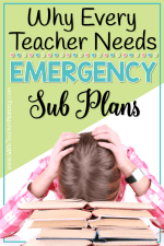Why Every Teacher Needs Emergency Sub Plans