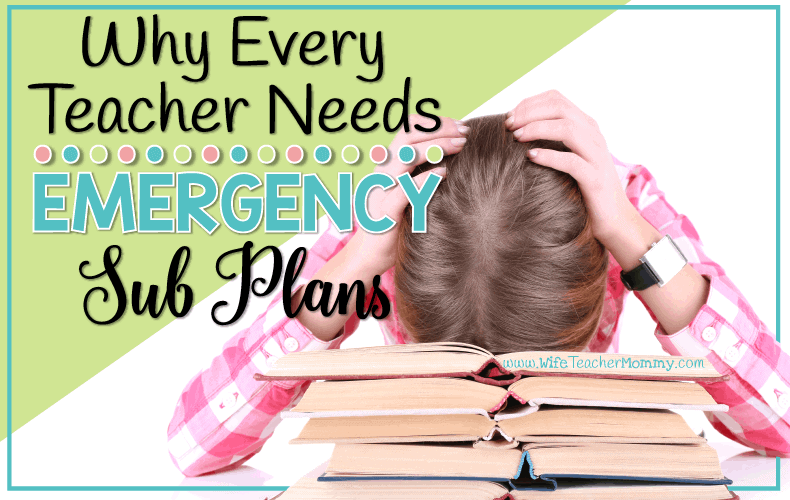 Why Teachers Need Emergency Sub Plans