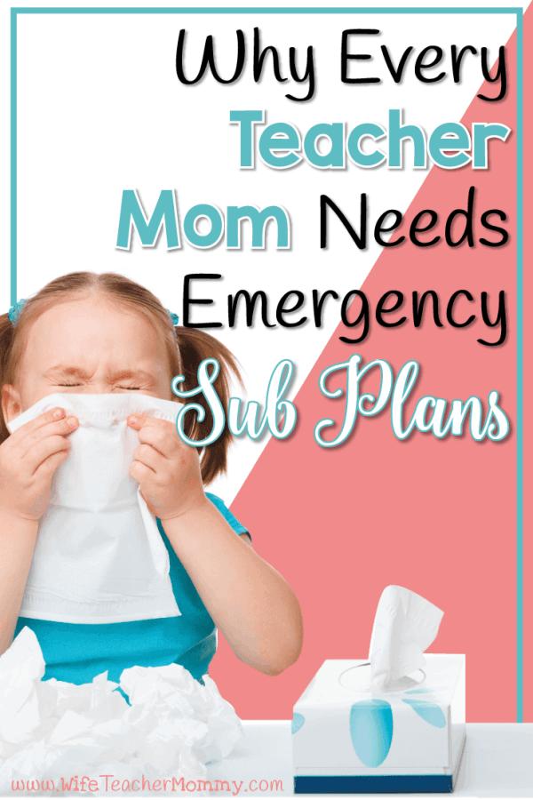 Why Every Teacher Mom Needs Emergency Sub Plans