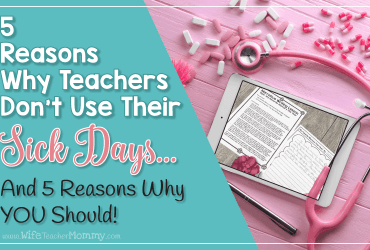 5 Reasons Teachers Don't Use Their Sick Days