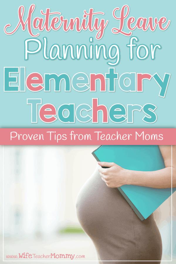 Maternity Leave Planning for Elementary Teachers