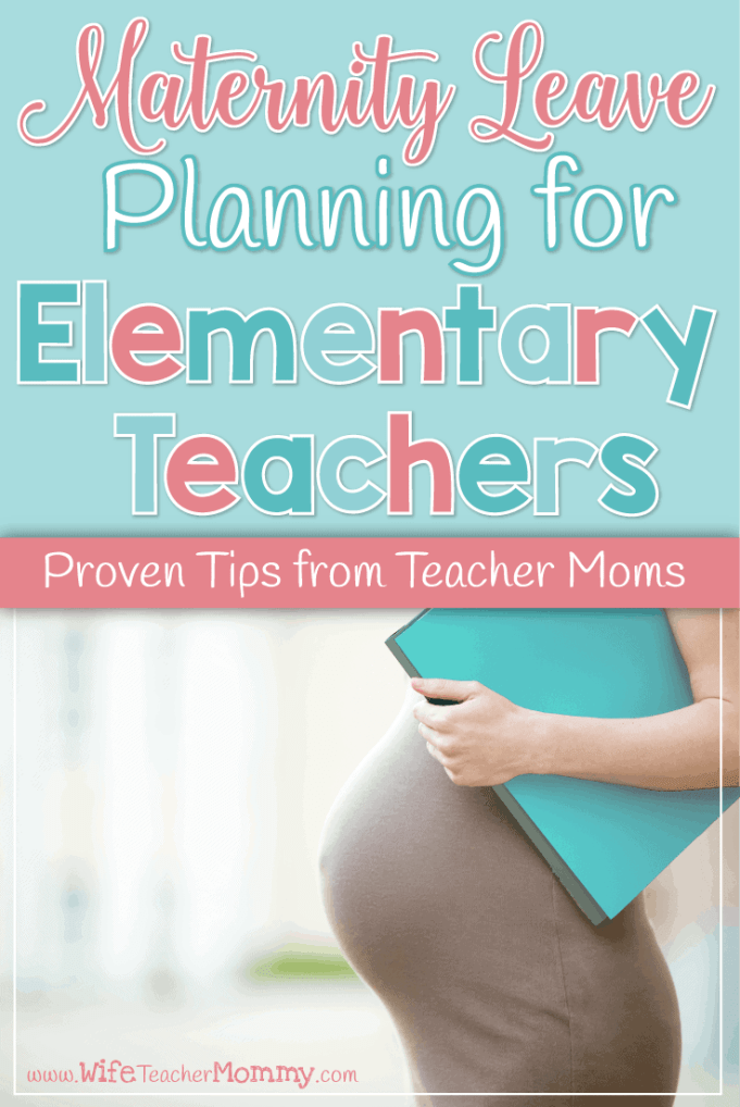 Maternity Leave Planning for Elementary Teachers - Wife