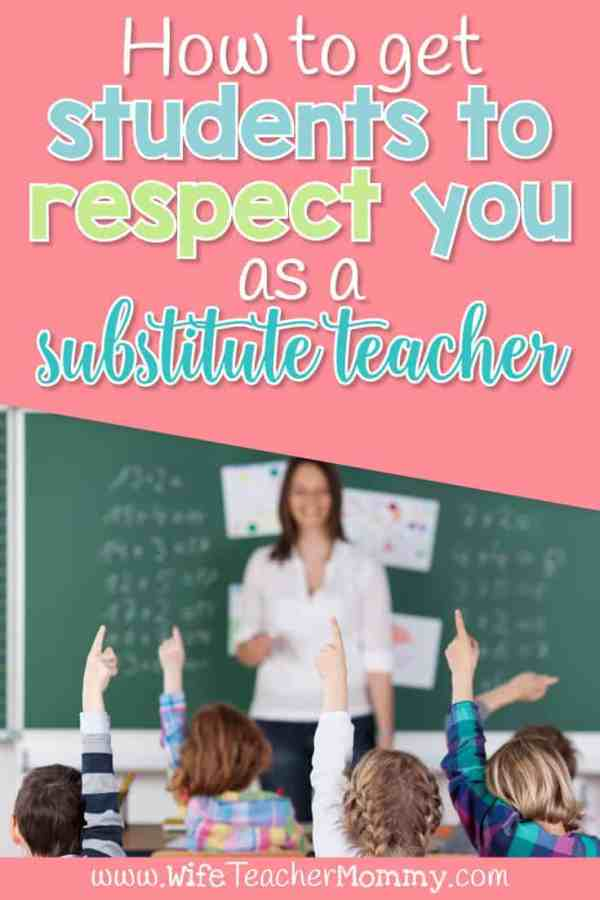 How to get Students to Respect You as a Substitute Teacher